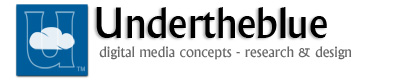 Undertheblue - Digital Media Concepts, Research and Design